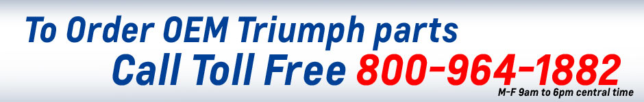 Order Triumph Motorcycle parts by calling toll free 800-964-1882 at PartsFish.com